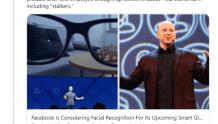 Facebook考虑为智能眼镜配备人脸识别功能